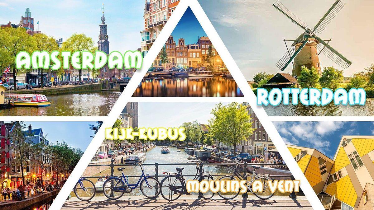 Amsterdam & Rotterdam & Moulins \u00e0 Vents & Kijk-Kubus 2021