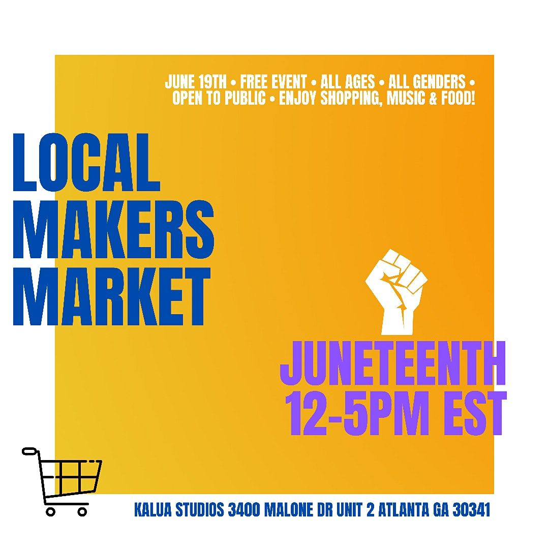 Local Makers Market | Food Truck, Music & Shopping Local