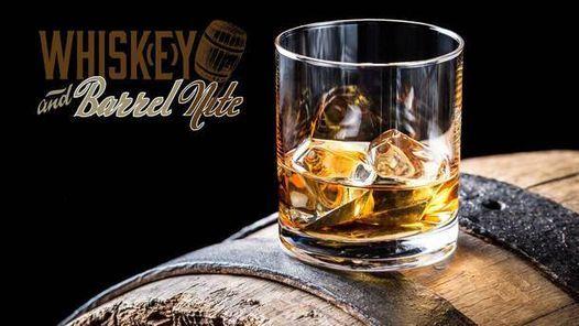 Whiskey and Barrel Nite