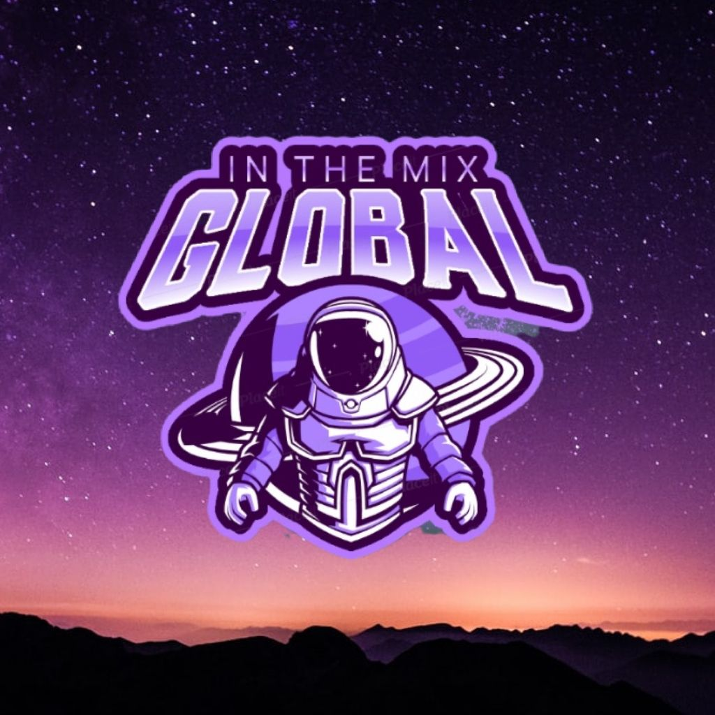 In The Mix Global Presents : Blair Suarez Will Greenhalgh & More