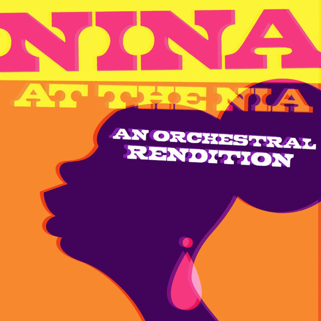 Nina at the NIA: An Orchestral Rendition