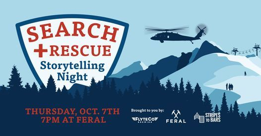 FERAL Search and Rescue Storytelling NIght