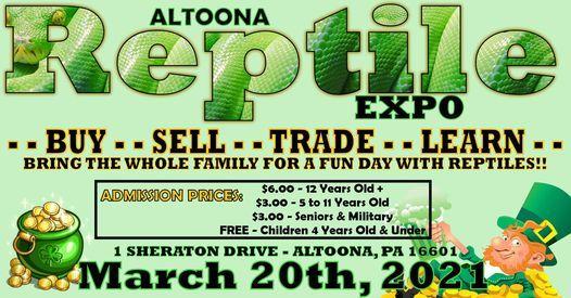 Altoona Reptile Expo March 20th 2021 Altoona Grand Hotel 20 March 2021