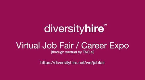 DiversityHire Virtual Job Fair \/ Career Expo Diversity Event