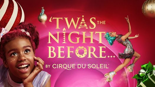 'Twas the Night Before... by Cirque du Soleil