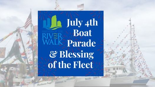 July 4th Boat Parade & Blessing of the Fleet
