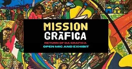 RETURN OF DA GRAFICA! MISSION GRAFICA MCCLA