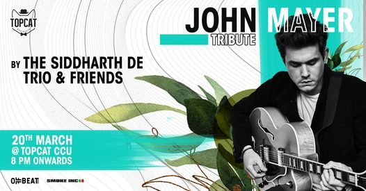 john mayer tribute by the siddharth de