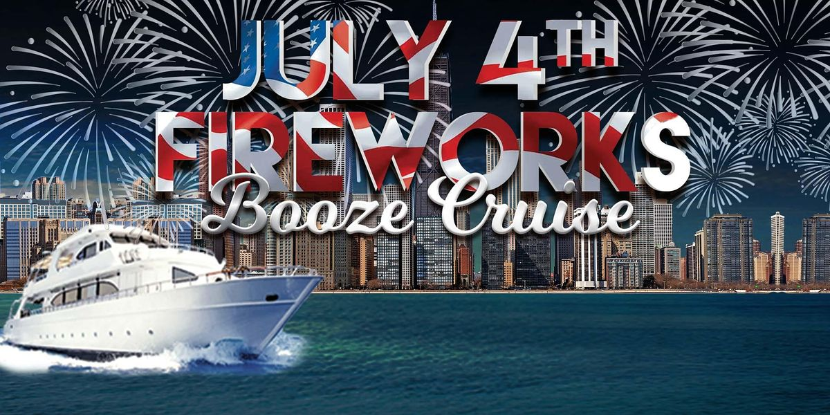 July 4th Fireworks Booze Cruise