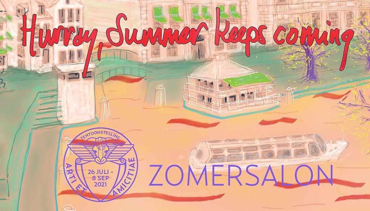 Opening Zomersalon  'Hurray, summer keeps coming.'