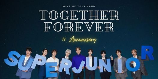 """16th Anniversary Super Junior """" Give Me Your Hand Together Forever"""" In HCM"""