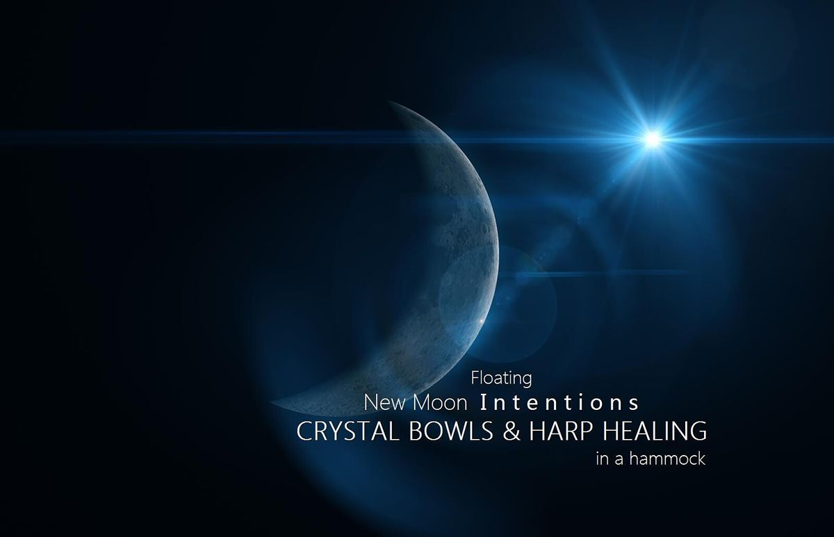 Floating New Moon Intentions CRYSTAL BOWLS & HARP HEALING in a hammock