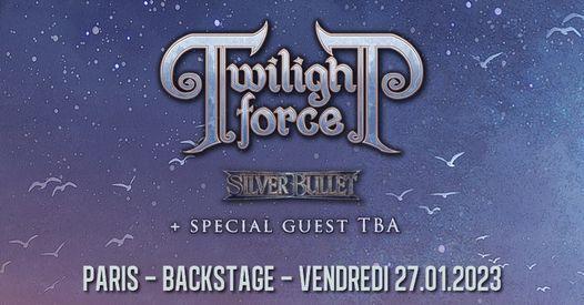 Twilight Force, Silver Bullet \/\/ Paris