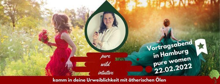 Vortragsabend* im Hamburger Westen - pure women-Komm in deine Urweiblichkeit mit Aromatherapie