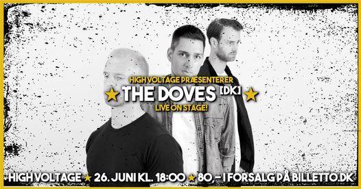 The Doves [DK] \u2605 High Voltage