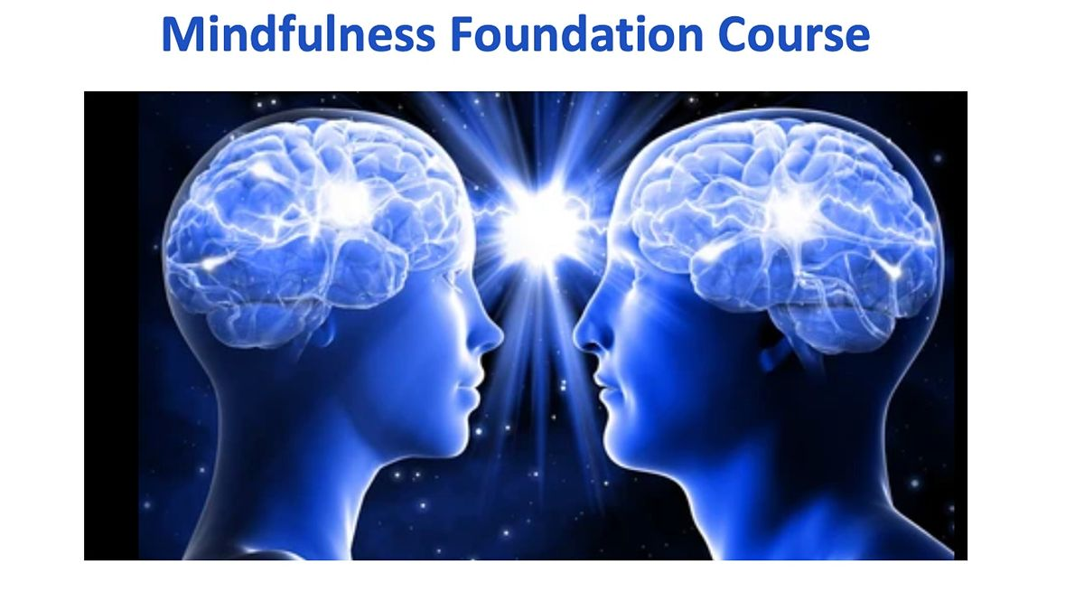 Mindfulness Foundation Course starts 18 Aug (4 sessions for Parents)