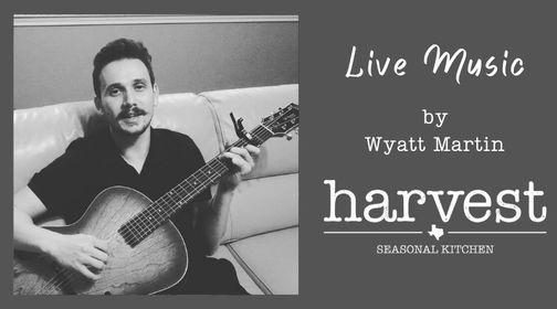 Live Music by Wyatt Martin