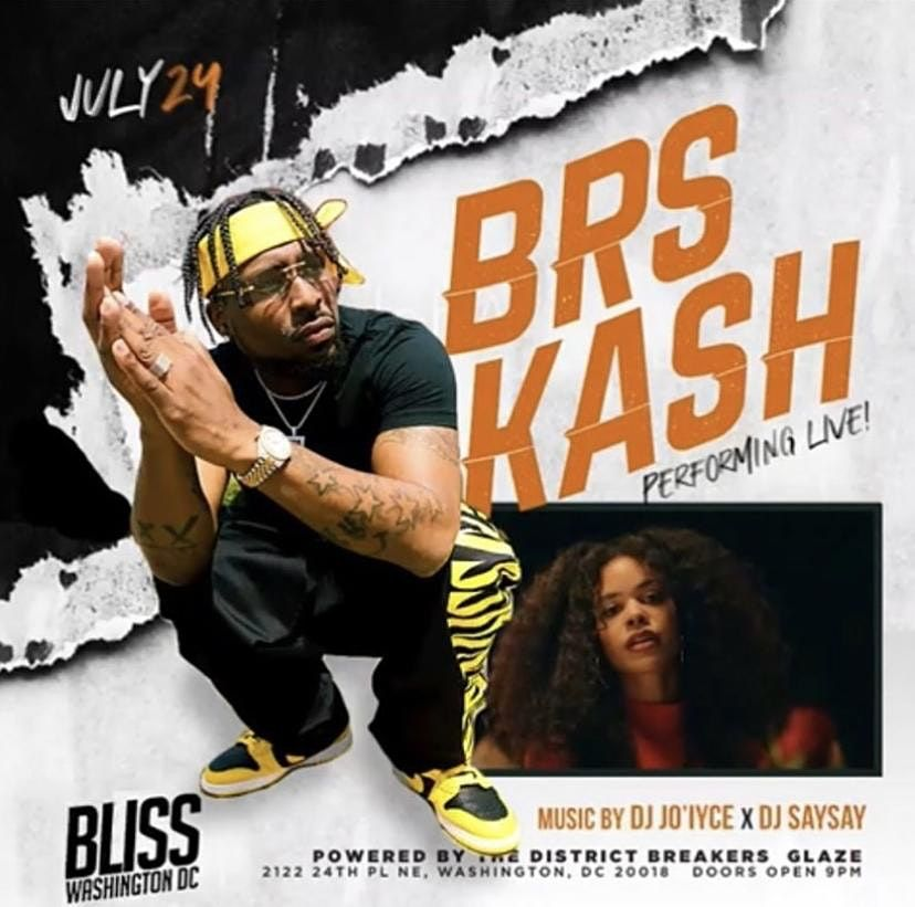 GO BABY DC FEATURING BRS KASH PERFORMING \u201cGO BABY\u201dLIVE & MORE AT BLISS DC
