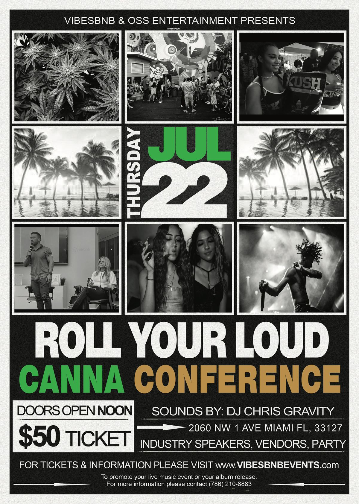 Roll Your Loud Canna Conference