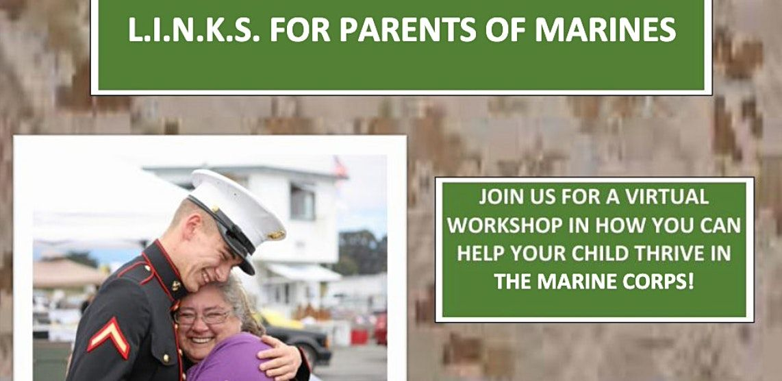 L.I.N.K.S. For Parents of Marines-VIRTUAL-JULY