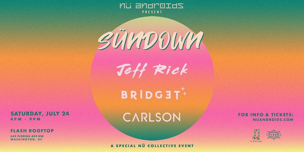 S\u00fcnDown : Jeff Rick, Bridget, & Jon Carlson(21+)