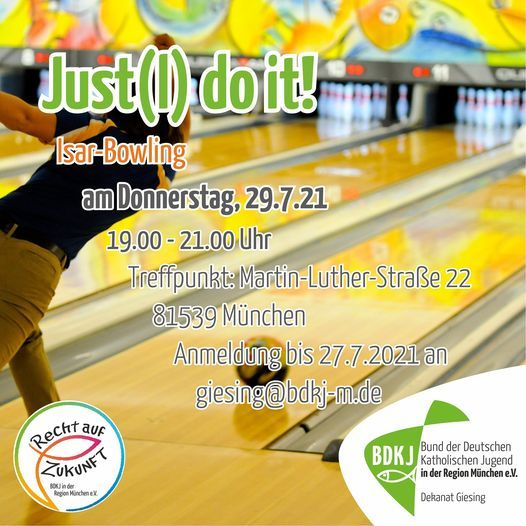 Just(l) do it! - Isar-Bowling