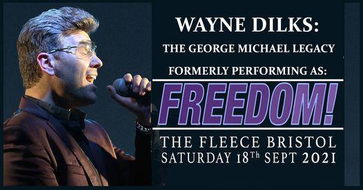 "Wayne Dilks - The George Michael Legacy (formerly ""Freedom"") at The Fleece, Bristol"