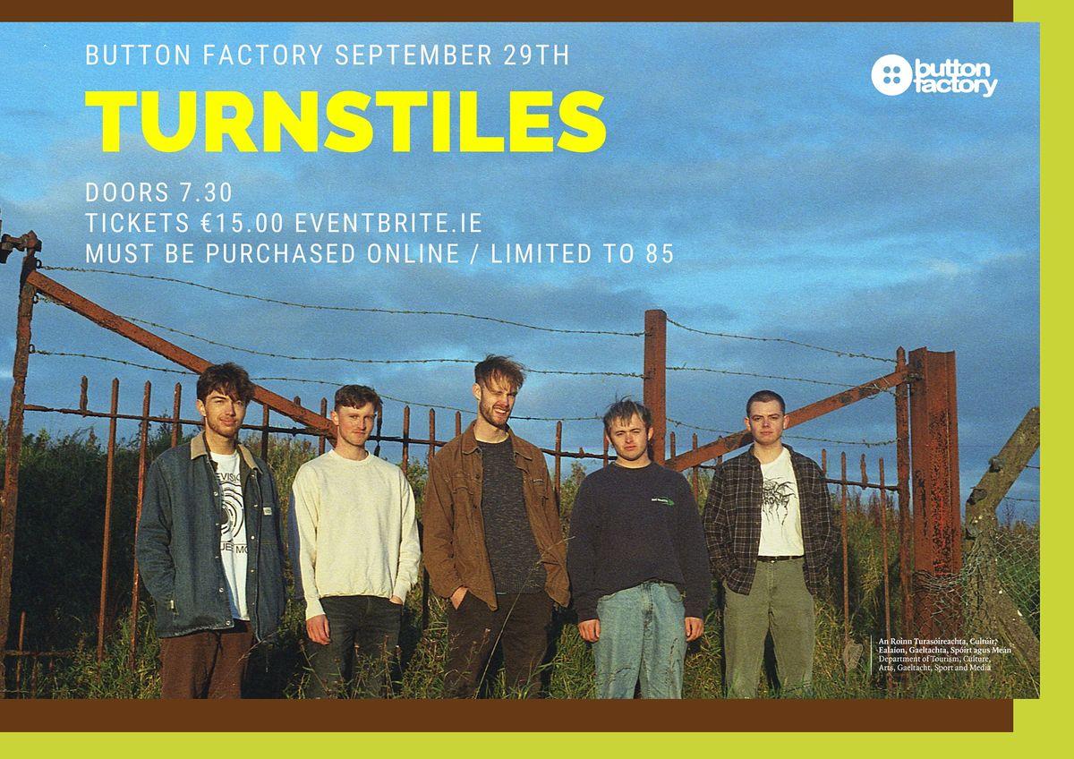 Button Factory Presents: Turnstiles