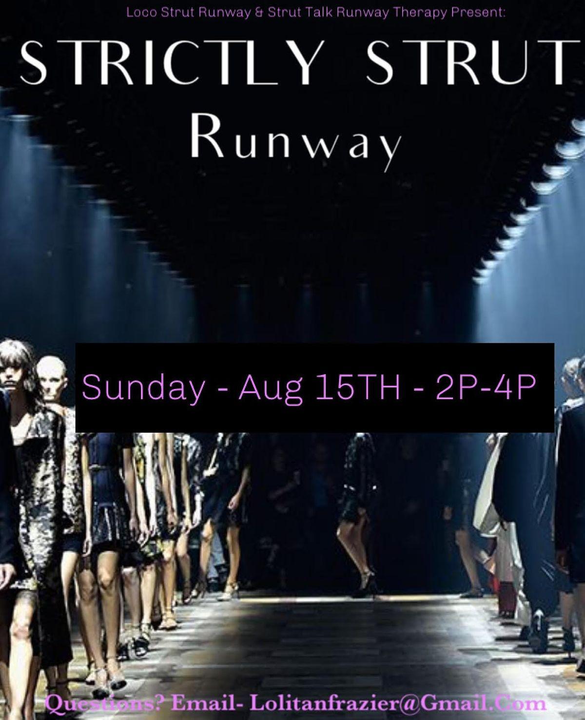 Strictly Strut Runway Class