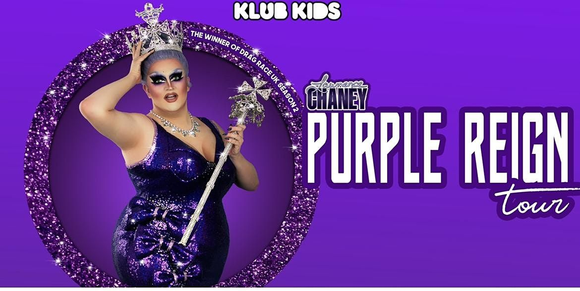 Klub Kids Birmingham presents The Lawrence Chaney Show (ages 14+)