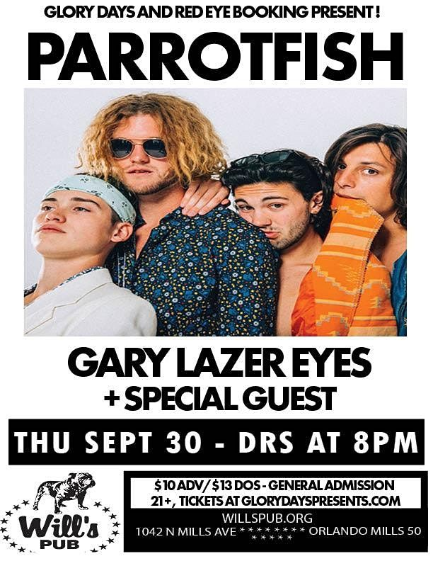 Parrotfish, Gary Lazer Eyes, and Special Guests