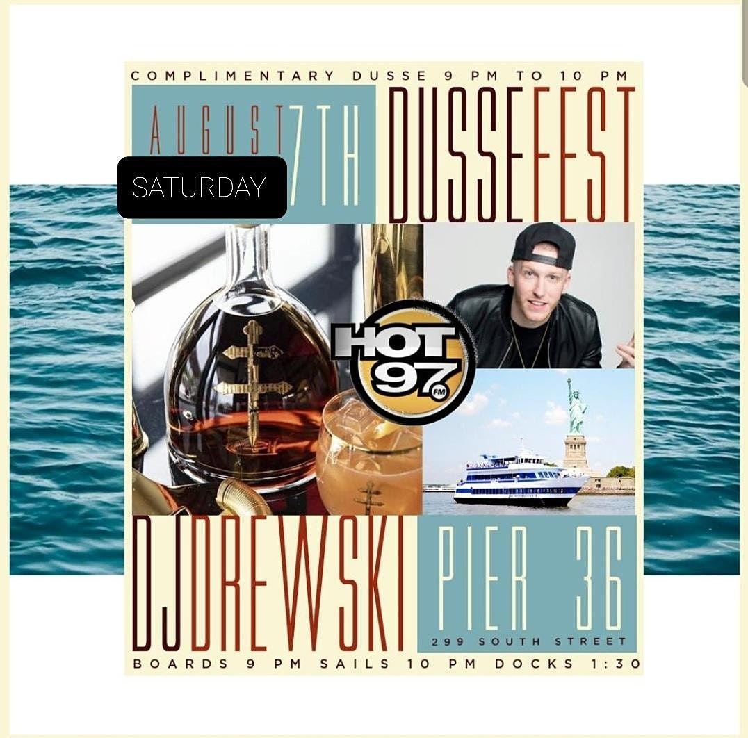 Dusse Fest Yacht Party w\/ Dj Drewski of Hot 97