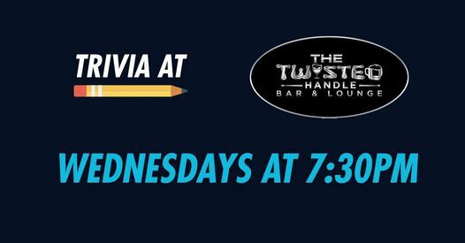 Wednesday Trivia at The Twisted Handle!