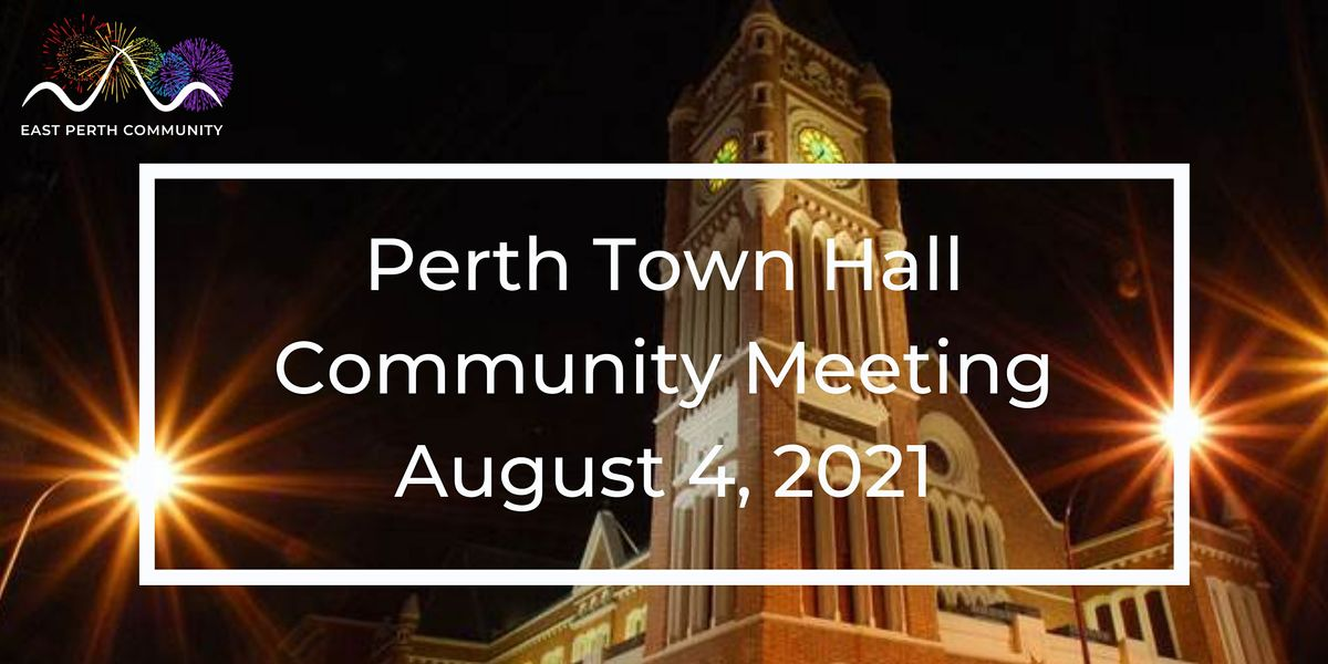 East Perth Community Group August Community Meeting 2021