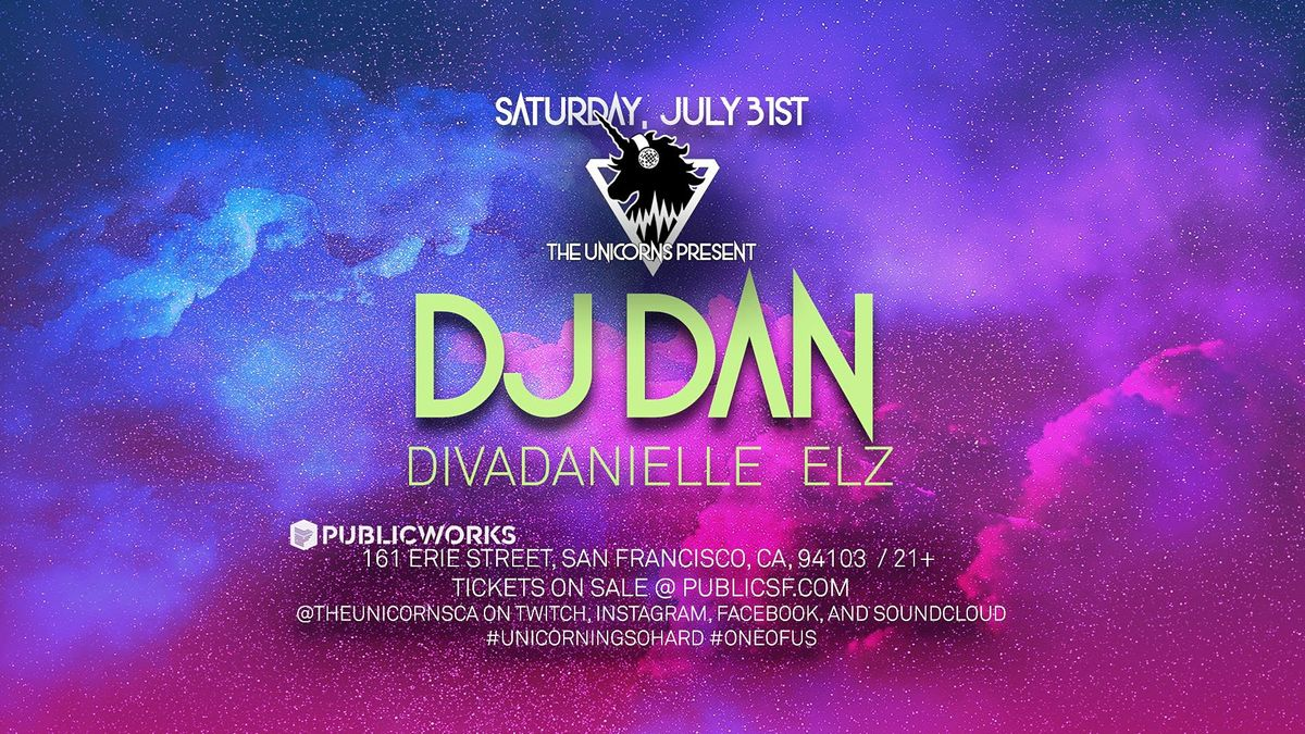 DJ Dan, divaDanielle & Elz presented by The Unicorns & Public Works