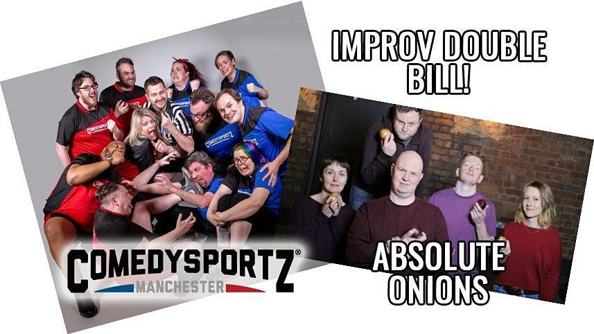 ComedySportz and Absolute Onions