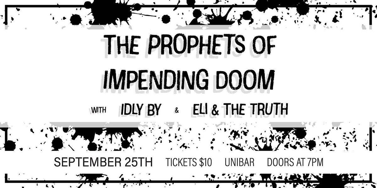 The Prophets of  Impending Doom