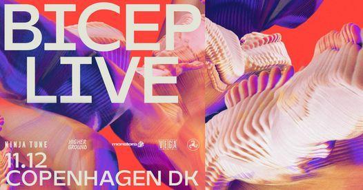 BICEP Live - Copenhagen, VEGA - Venteliste