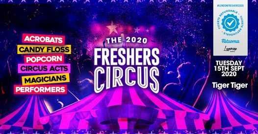 The 2020 London Freshers Circus at Tiger Tiger London