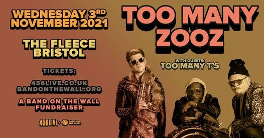 Too Many Zooz + Too Many T's at  The Fleece, Bristol 03\/11\/21