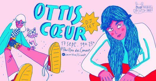 OTTIS C\u0152UR (DJ SET) x Le Pavillon des Canaux