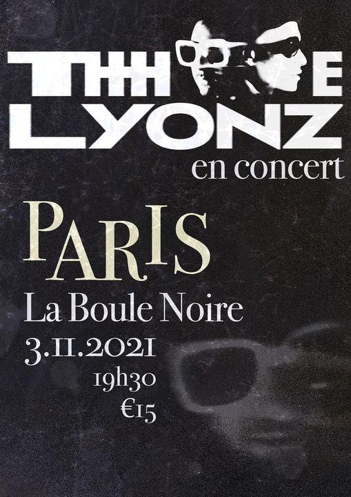 THe LYONZ @ La Boule Noire \u2022 Paris