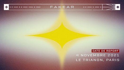 EN COURS DE REPORT \/ Fakear \u2022 Le Trianon \u2022 4 novembre 2021