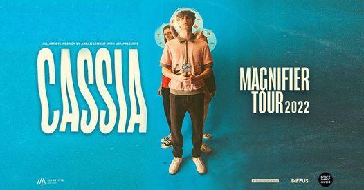 Cassia \/\/\/ Magnifier Tour \/\/\/ M\u00fcnchen