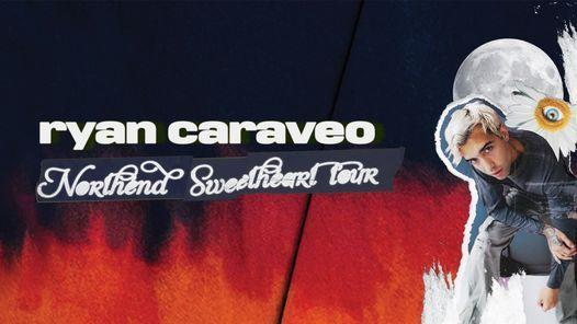 Ryan Caraveo - The Northend Sweetheart Tour