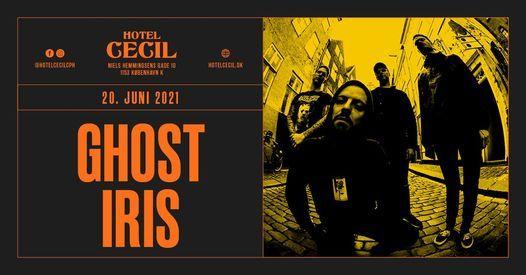 Ghost Iris @Hotel Cecil, K\u00f8benhavn