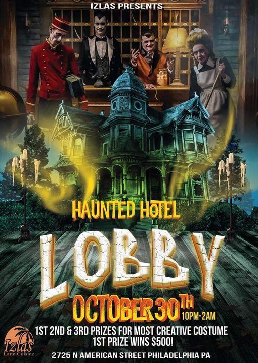 Haunted Lobby @ Izlas