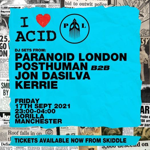 I Love Acid with Paranoid London & Kerrie