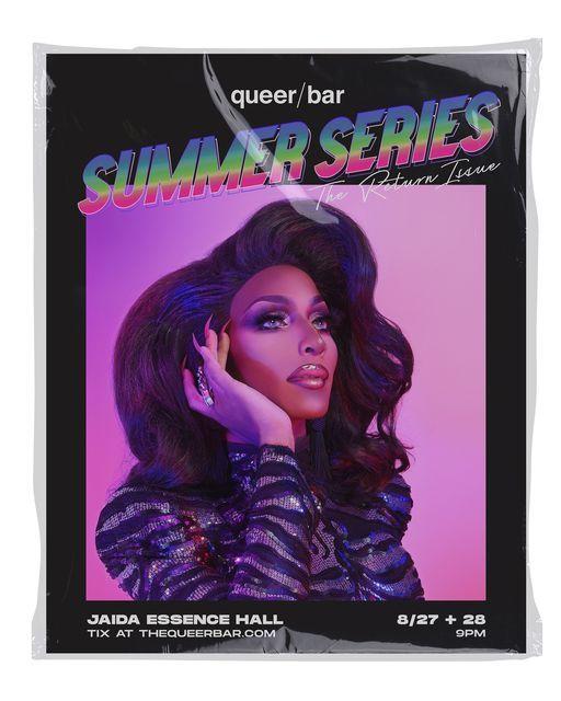 Queer\/Bar Summer Series: Jaida Essence Hall (Saturday Show)