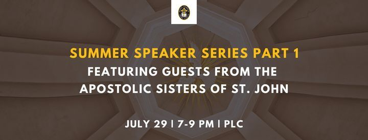 Summer Speaker Series Part 1